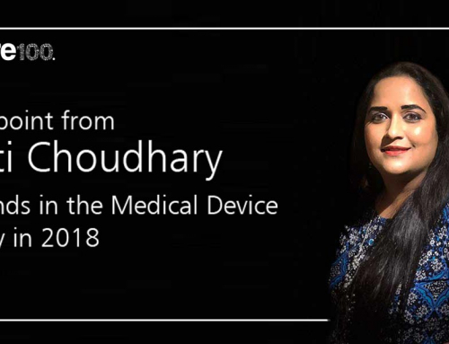 A Viewpoint from Preeti Choudhary – Key Trends in the Medical Device Industry from 2018